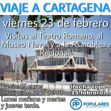 El PP de Caravaca organiza un viaje a Cartagena para visitar la Asamblea Regional y el Teatro Romano