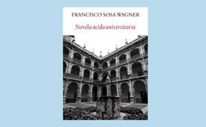 El regreso a la novela de Francisco Sosa Wagner